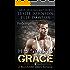 His Saving Grace - Redemption: A Billionaire Military Romance
