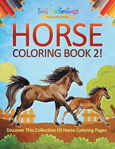 Horse Coloring Book 2! Discover This Collection Of Horse Coloring Pages por Bold Illustrations