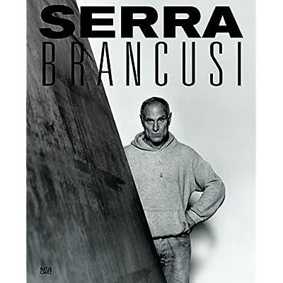 Constantin Brancusi and Richard Serra (fondation Beyeler) /anglais