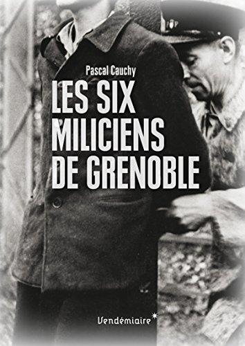 Les six miliciens de Grenoble