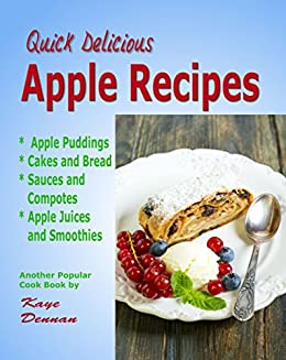 Apple Recipes Desserts Breads Sauces And Juices Cooking English