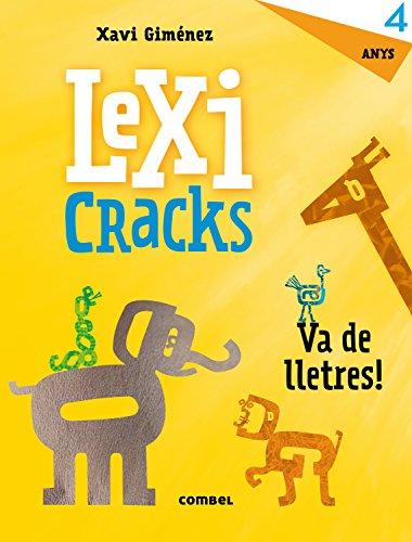 Lexicracks. Va de lletres! 4 anys por XAVIER MANEL GIMENEZ BUENO