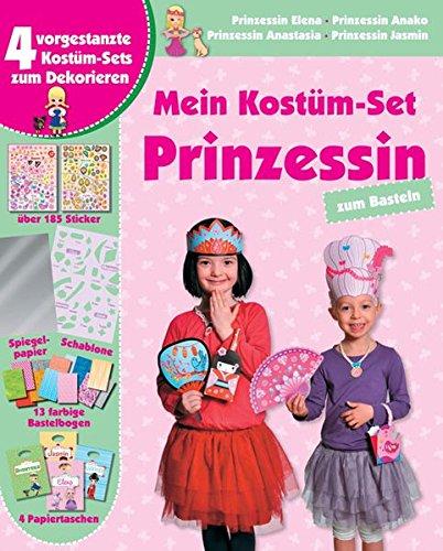 Kostüm Prinzessin Taschenbuch - Mein Kostüm-Set: Prinzessin: Zum Basteln