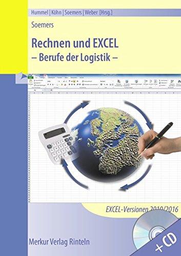 Rechnen und Excel: Berufe der Logistik