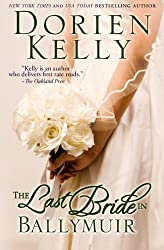The Last Bride in Ballymuir: Volume 1 (The Ballymuir Series) by Dorien Kelly (2013-07-08)