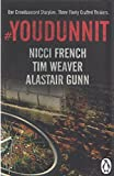# Youdunnit: One Crowdsourced Storyline: Three Finely Crafted Thrillers