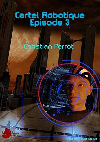 3 - Cartel Robotique par Christian Perrot