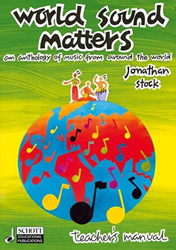 World Sound Matters: An Anthology of Music from Around the World Teachers Edition (Book Only)