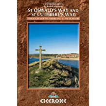 St Oswald's Way and St Cuthbert's Way: Long-distance Trails in Northumberland and the Borders (Cicerone Long Distance Trails) by Rudolf Abraham (2013-02-14)