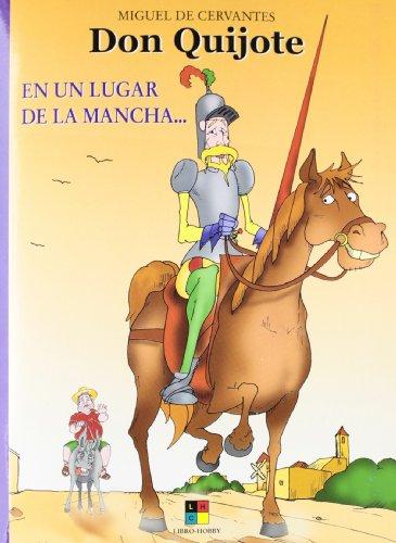 Don Quijote / Don Quixote: En un lugar de la mancha...