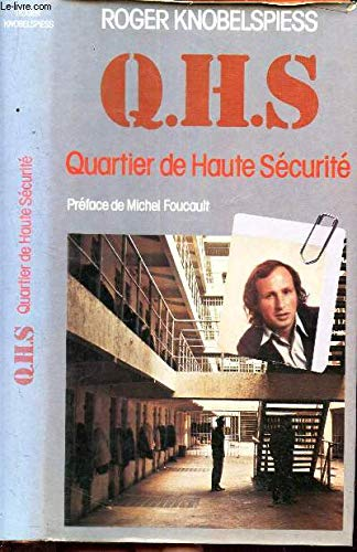 Q.H.S. - quartier De Haute sécurité