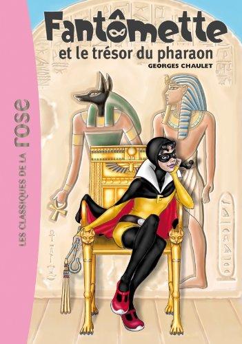 Fantmette 16 - Fantmette et le trsor du pharaon