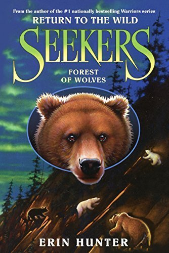 Forest Of Wolves (Turtleback School & Library Binding Edition) (Seekers: Return to the Wild) by Hunter, Erin (2015) Library Binding