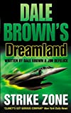 Strike Zone (Dale Brown's Dreamland, Book 5)