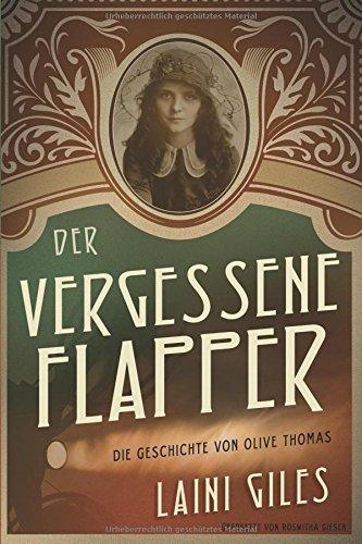 Hollywood-flapper (Der vergessene Flapper. Die Geschichte von Olive Thomas)