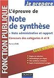 L'épreuve de Note de synthèse, note administrative et rapport - Concours des catégories A et B