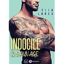 Indocile & sauvage
