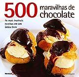 500. Maravilhas De Chocolate (Em Portuguese do Brasil) - Lauren Floodgate