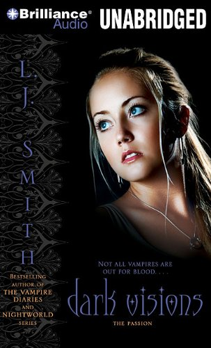 The Passion (Dark Visions, Band 3)
