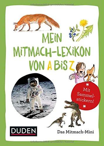 Duden Minis (Band 12) - Mein Mitmach-Lexikon von A bis Z