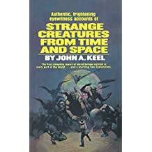 Strange Creatures From Time and Space (English Edition)