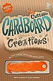 #5: Cuttable Cardboard Creations (Maker Fun Factory)