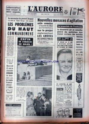AURORE (L') du 08/07/1963 - LA SUCCESSION DU GENERAL JAQUOT - ERHARD - LE TRAITE FRANCO- ALLEMAND - PROFUMO N'ETAIT PAS SEUL.