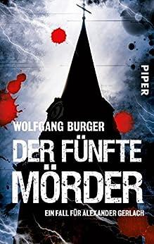 Der fünfte Mörder: Ein Fall für Alexander Gerlach (Alexander-Gerlach-Reihe 7)