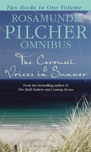 Rosamunde Pilcher Omnibus: The Carousel & Voices in Summer
