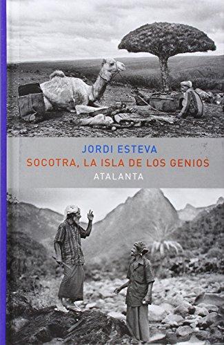 Socotra. La Isla De Los Genios (MEMORIA MUNDI) por Jordi Esteva