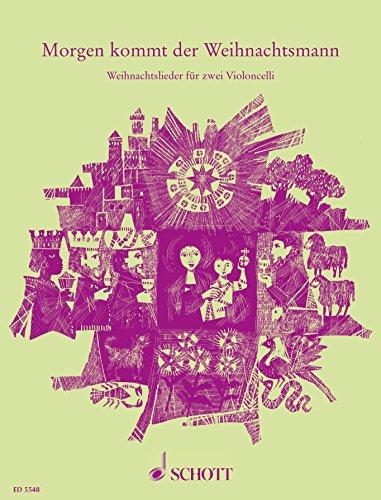 hnachtsmann: Weihnachtslieder für zwei Violoncelli ()