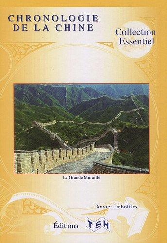Chronologie de la Chine par Xavier Deboffles