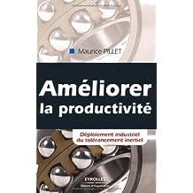 Améliorer la productivité: Déploiement industriel du tolérancement inertiel.