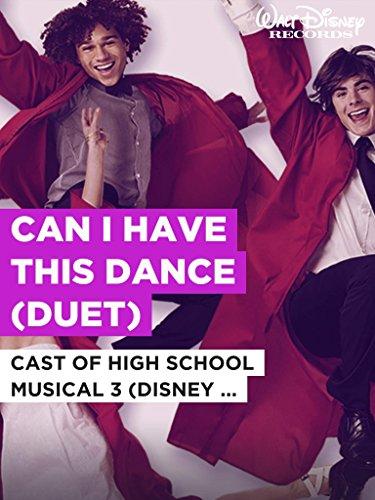 """Can I Have This Dance (Duet) im Stil von """"Cast of High School Musical 3 (Disney Original)"""""""