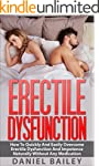 Erectile Dysfunction: How To Quickly...