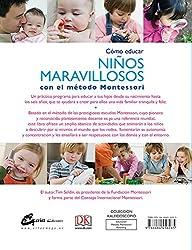 Cómo educar niños maravillosos con el método Montessori (Kaleidoscopio)