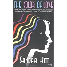 The Color of Love by Sandra Kitt (1995-03-01)