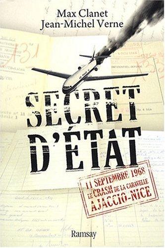 Secret d'état : 11 septembre 1968, le crash de la Caravelle Ajaccio-Nice