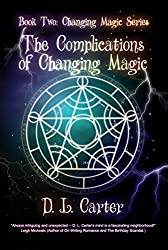 The Complications of Changing Magic (English Edition)