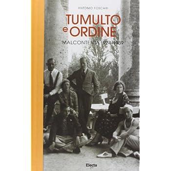 Tumulto E Ordine. Malcontenta 1924-1939
