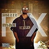 Max Fx [Explicit]