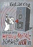 Postkarte A6 • 78810 ''Heavy Metal zu leise'' von Inkognito • Künstler: Lilli Bravo • Weisheit • Text • Mutmacher