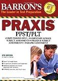 Barron's PRAXIS by Dr. Robert D. Postman (2008-10-01)