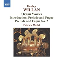 Willan: Organ Works