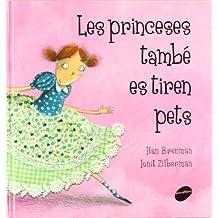 Les princeses també es tiren pets (Àlbums il·lustrats)