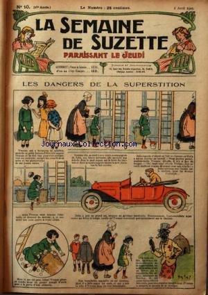 SEMAINE DE SUZETTE (LA) [No 10] du 06/04/1922 - LE...