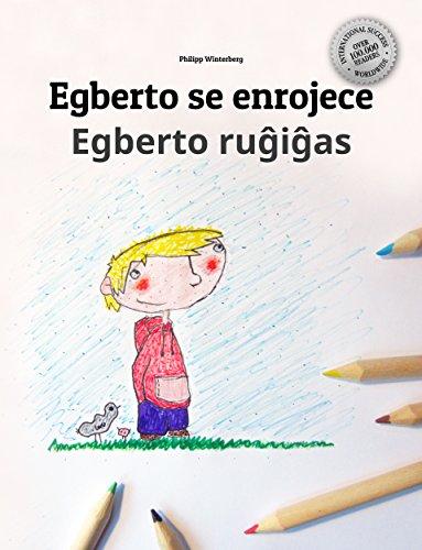 Egberto se enrojece/Egberto ruĝiĝas: Libro infantil ilustrado español-esperanto (Edición bilingüe) (Spanish Edition)