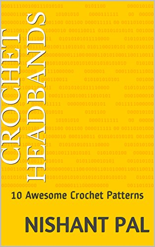 crochet-headbands-10-awesome-crochet-patterns-english-edition