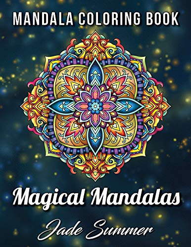 Mandala Coloring Book: 100 Magical Mandalas