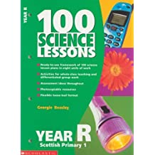 100 Science Lessons for Year Reception by Georgie Beasley (2001-05-18)